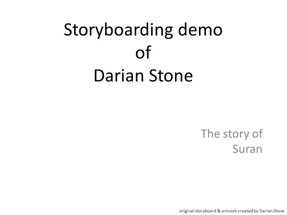 Storyboarding demo of Darian Stone The story of Suran original storyboard & artwork created by Darian Stone