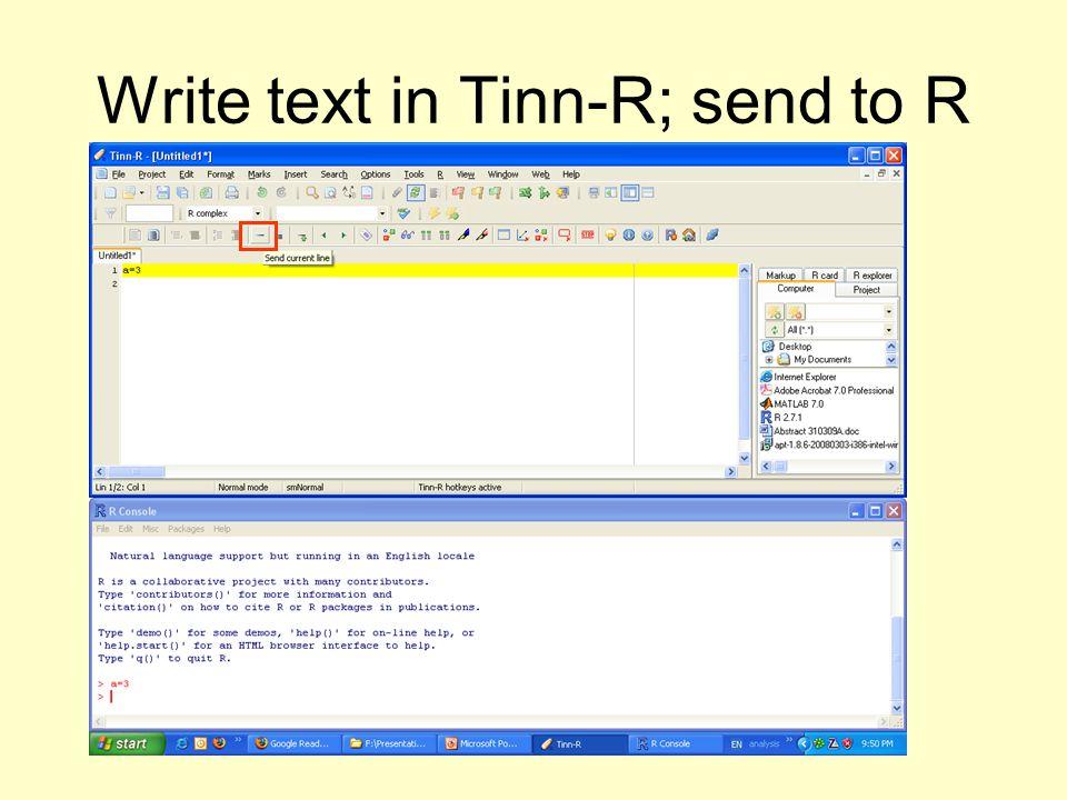 Write text in Tinn-R; send to R