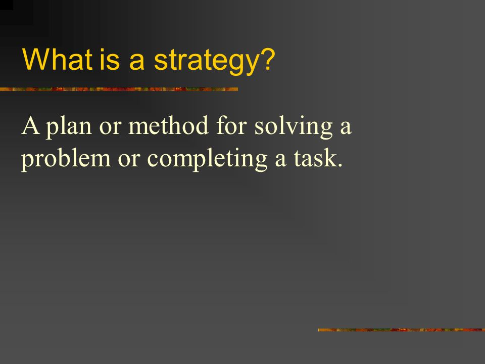 Test Taking Strategy Steps Prepare to succeed What does prepare mean.