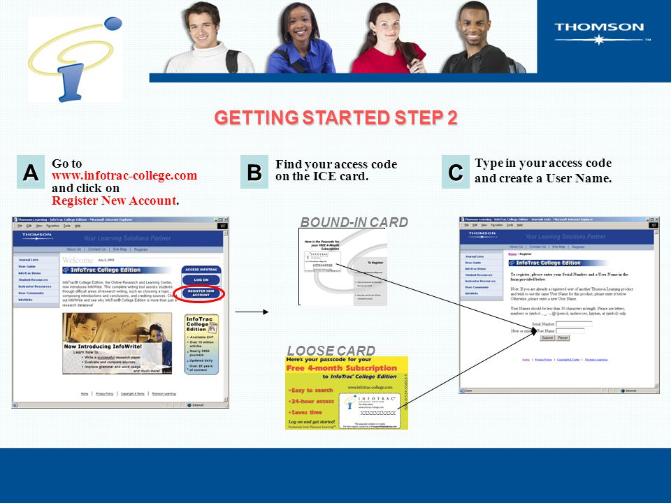 Go to www.infotrac-college.com and click on Register New Account.