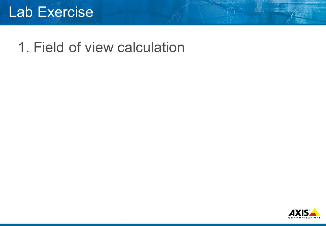 Lab Exercise 1. Field of view calculation