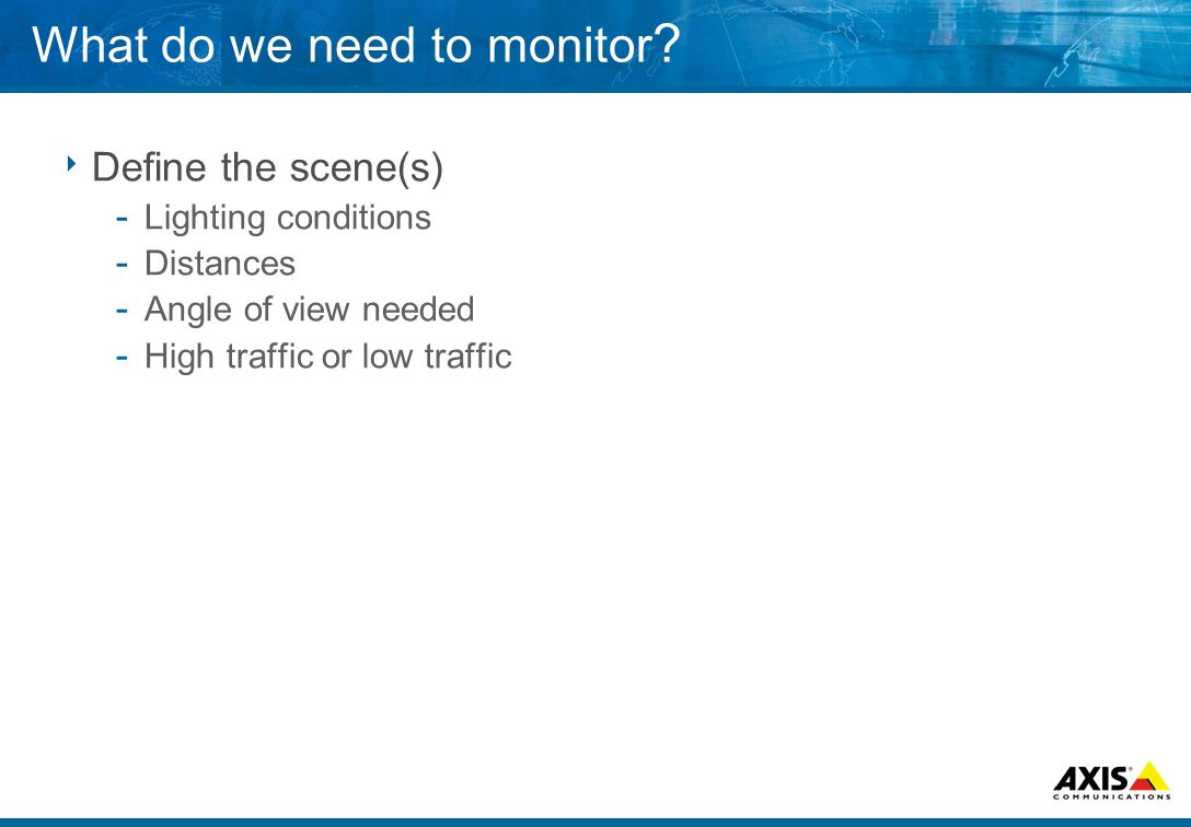 What do we need to monitor .