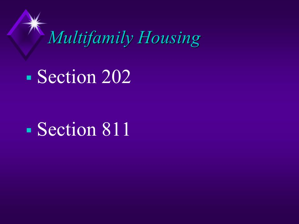 Multifamily Housing  Section 202  Section 811