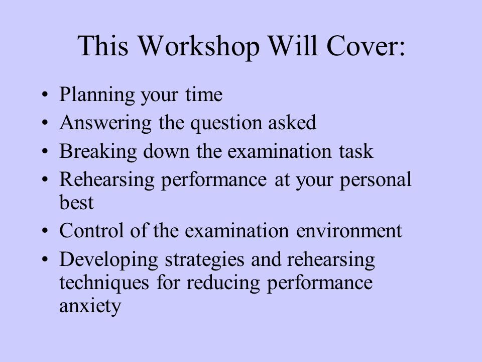 Equal Time for Equal Marks Maximum gains for time are in the early stages of your answer Plan your time in advance Rehearse producing quality work in to time available