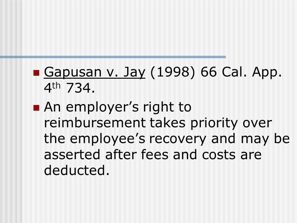 Gapusan v.Jay (1998) 66 Cal. App. 4 th 734.