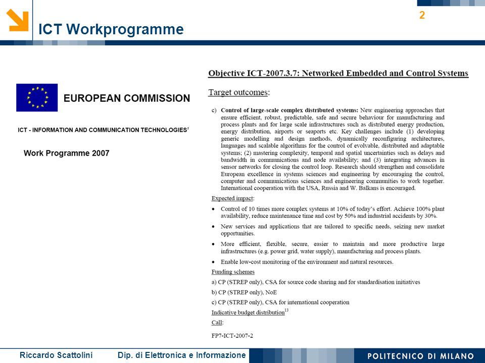 Riccardo Scattolini Dip. di Elettronica e Informazione 2 ICT Workprogramme
