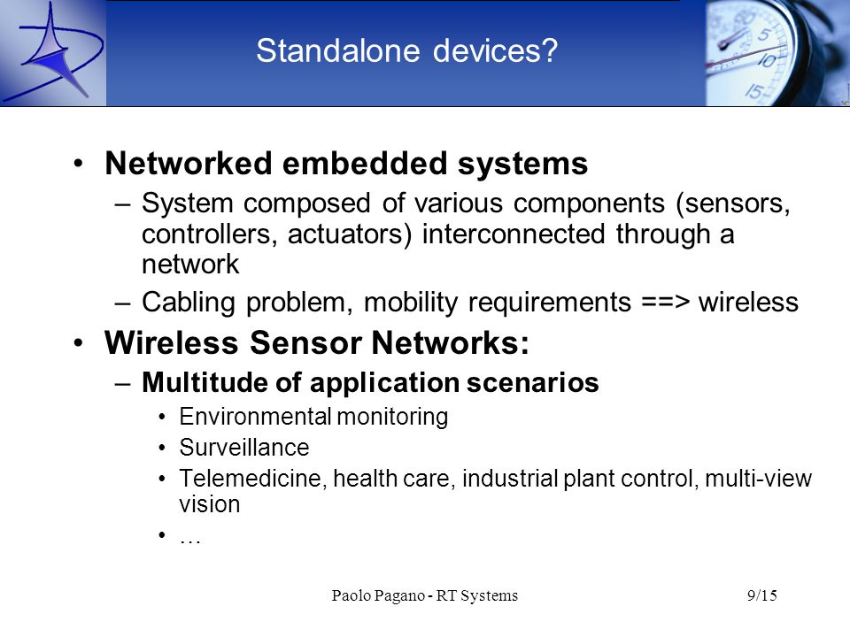 Paolo Pagano - RT Systems9/15 Standalone devices.