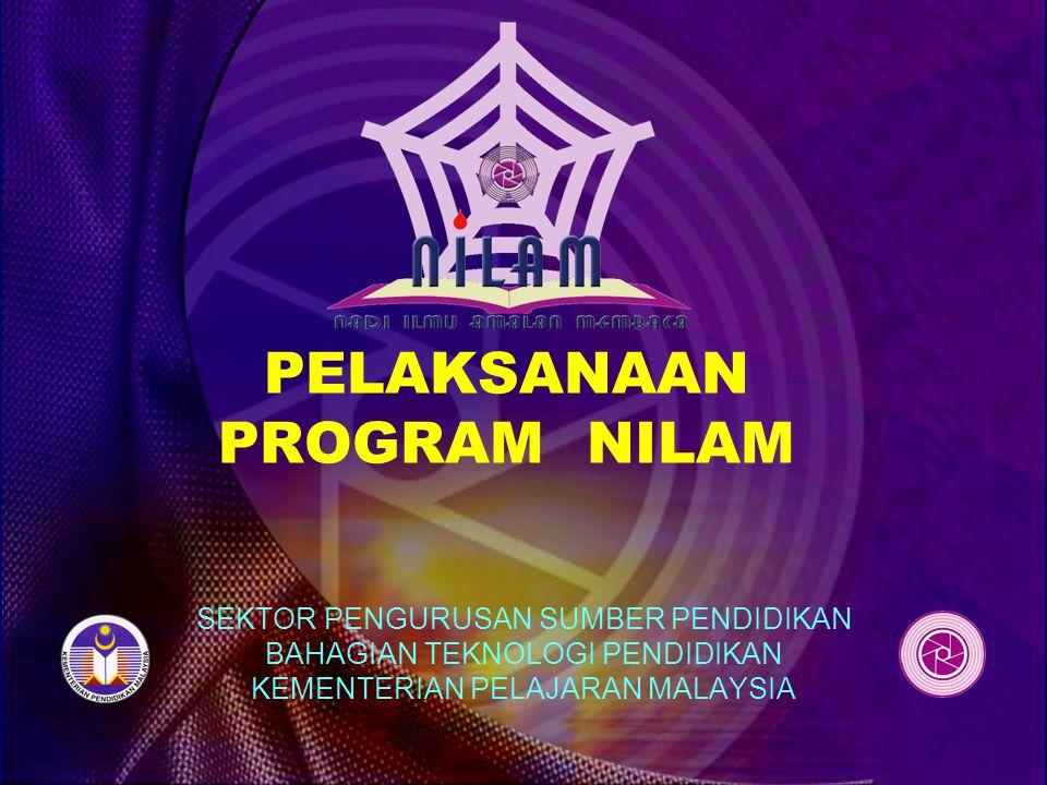 TAHAP PELAKSANAAN DAN PENCAPAIAN NILAM Pelaksanaan Program NILAM dibahagikan kepada dua tahap: 1.