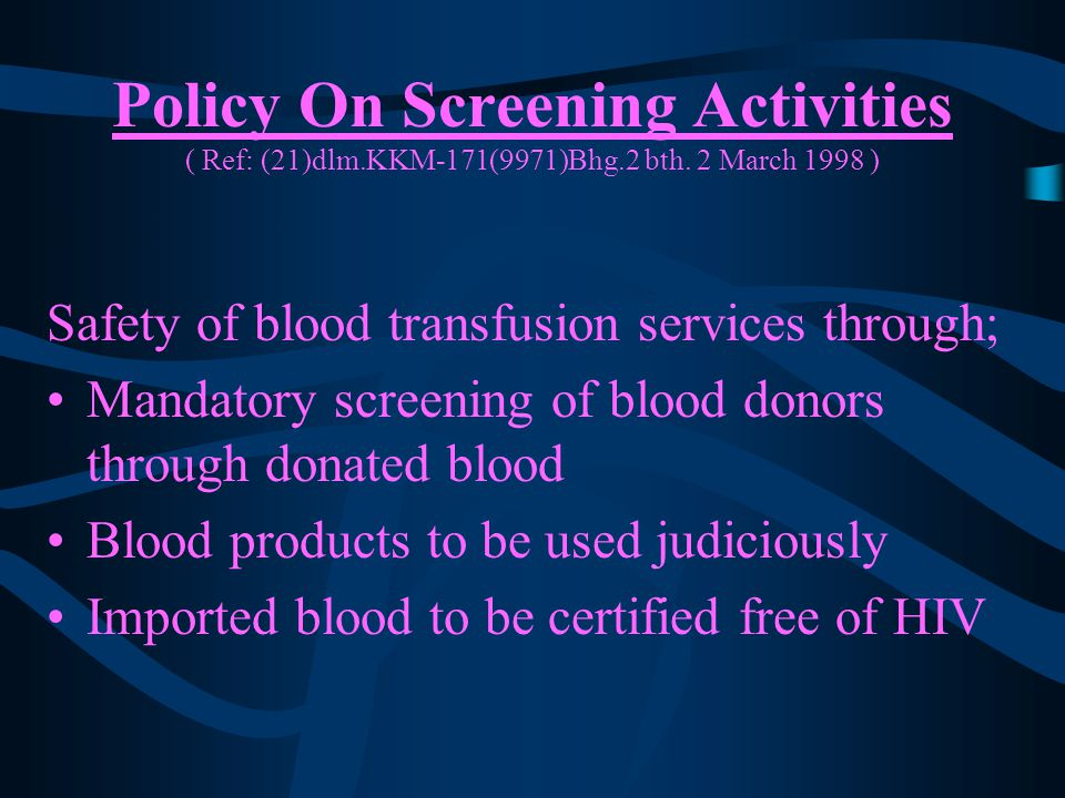 Policy On Screening Activities ( Ref: (21)dlm.KKM-171(9971)Bhg.2 bth.