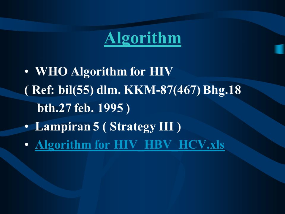 Algorithm WHO Algorithm for HIV ( Ref: bil(55) dlm.