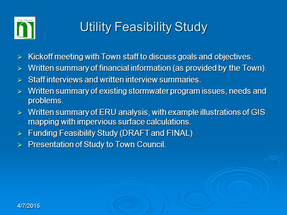 Utility Feasibility Study  Kickoff meeting with Town staff to discuss goals and objectives.