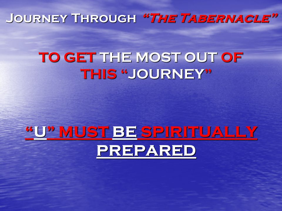 Journey Through The Tabernacle The Origin of the Tabernacle I.God, the architect D.