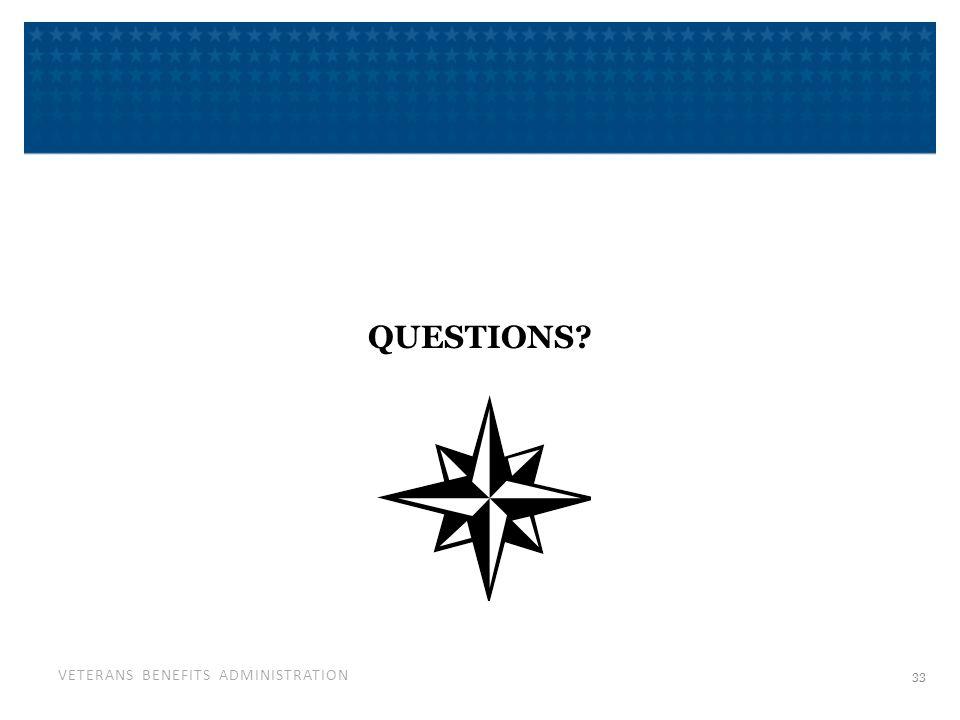 VETERANS BENEFITS ADMINISTRATION QUESTIONS 33