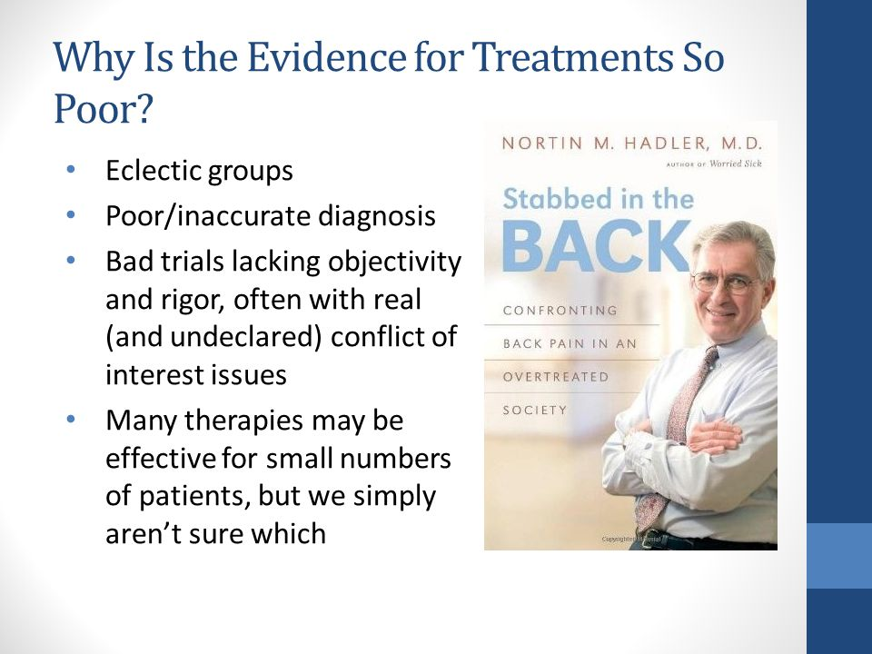 Why Is the Evidence for Treatments So Poor.