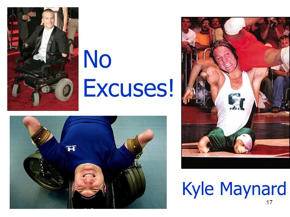 Kyle Maynard No Excuses! 17