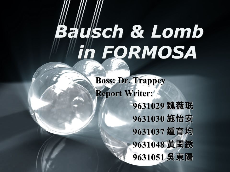 Bausch & Lomb in FORMOSA Boss: Dr.