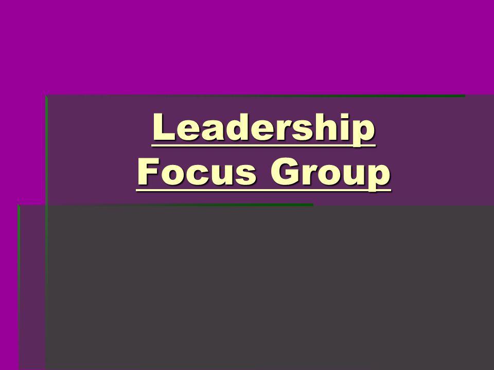 Leadership Focus Group