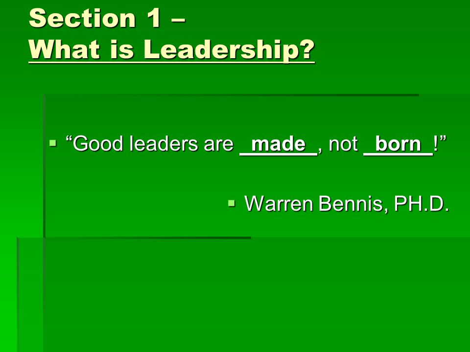 Section 1 - What is Leadership.