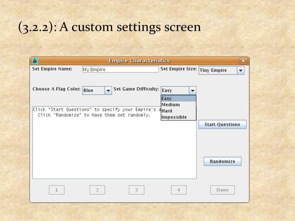 (3.2.2): A custom settings screen