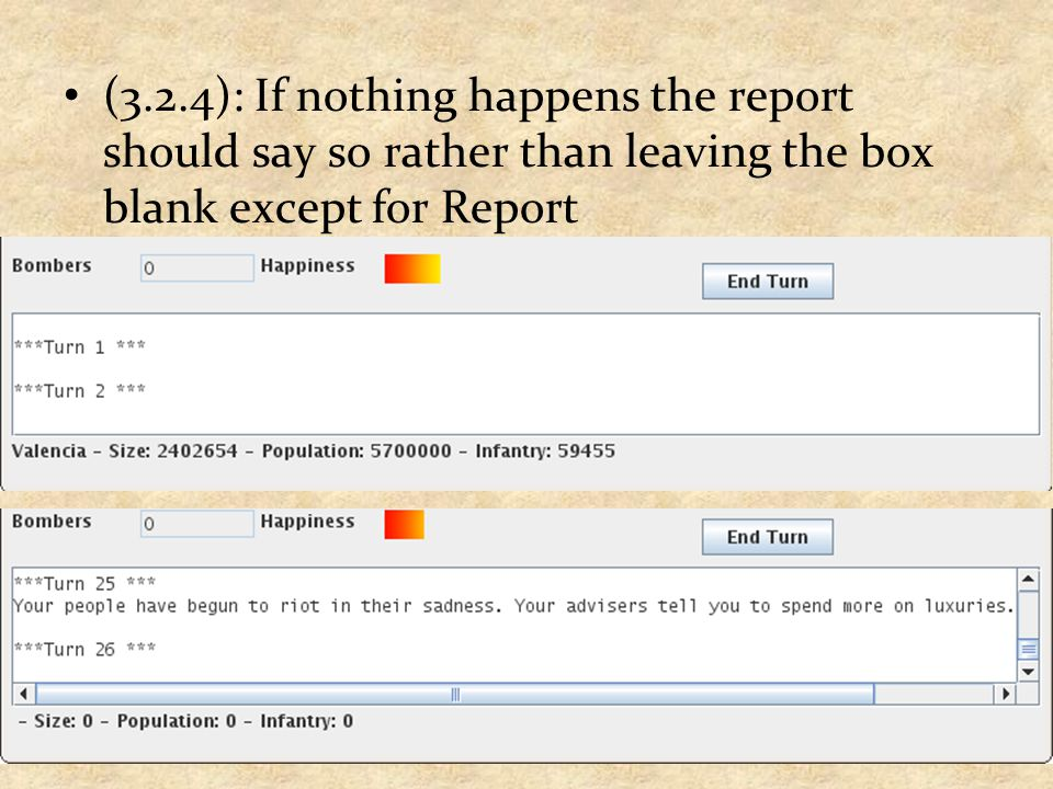 (3.2.4): If nothing happens the report should say so rather than leaving the box blank except for Report
