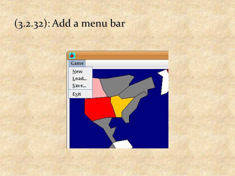 (3.2.32): Add a menu bar