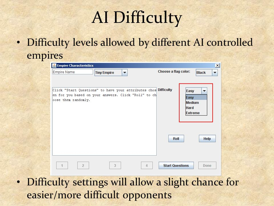 AI Difficulty Difficulty levels allowed by different AI controlled empires Difficulty settings will allow a slight chance for easier/more difficult opponents