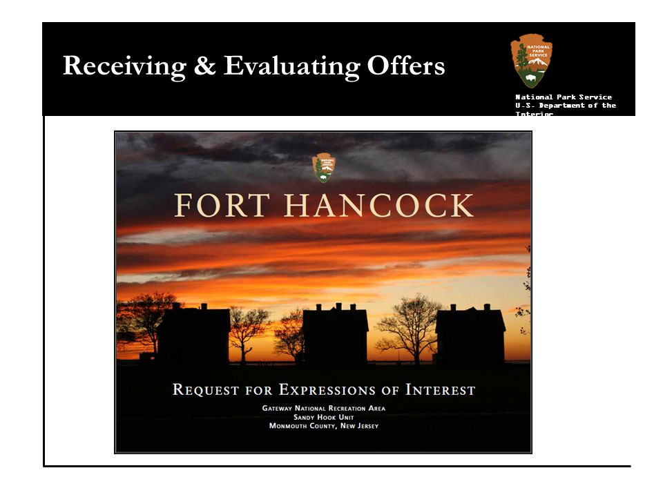 National Park Service U.S. Department of the Interior Receiving & Evaluating Offers