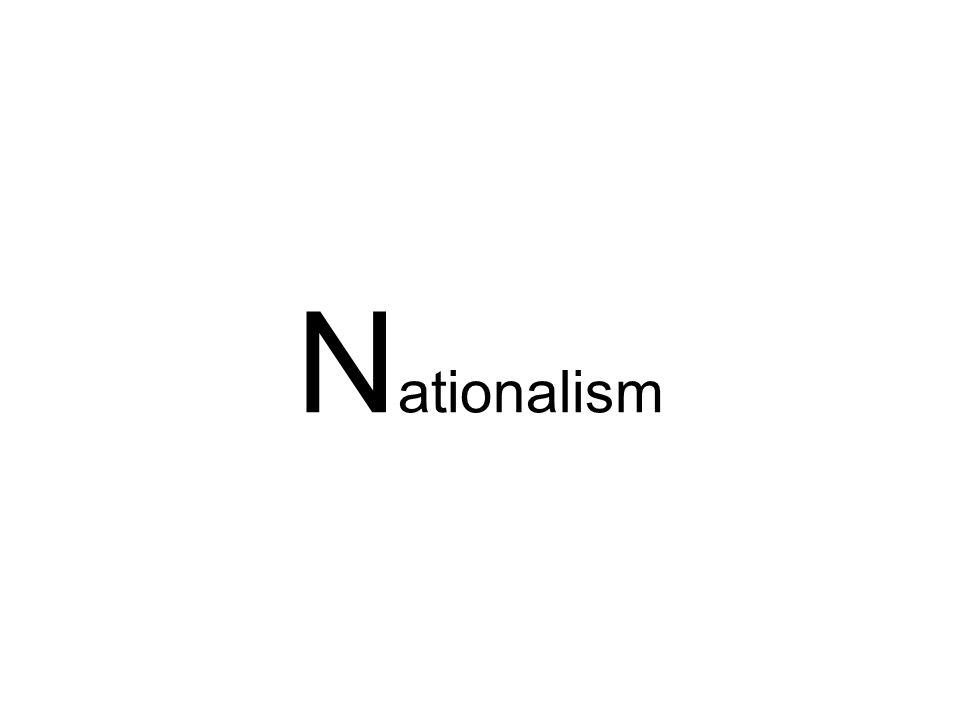 N ationalism