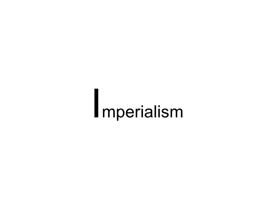 I mperialism