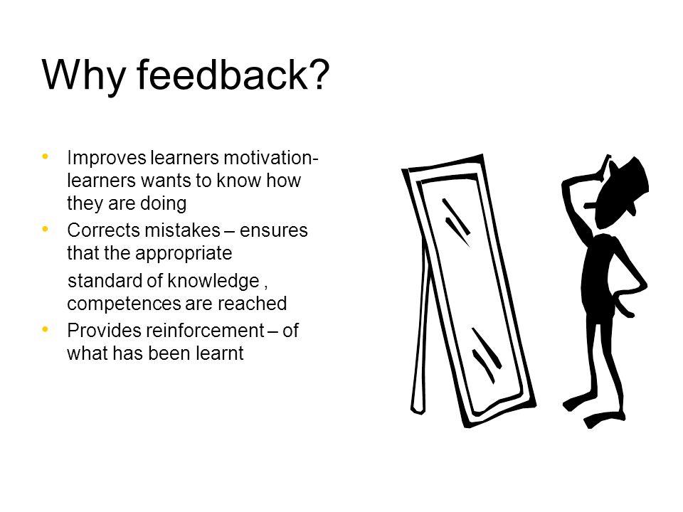 Why feedback.