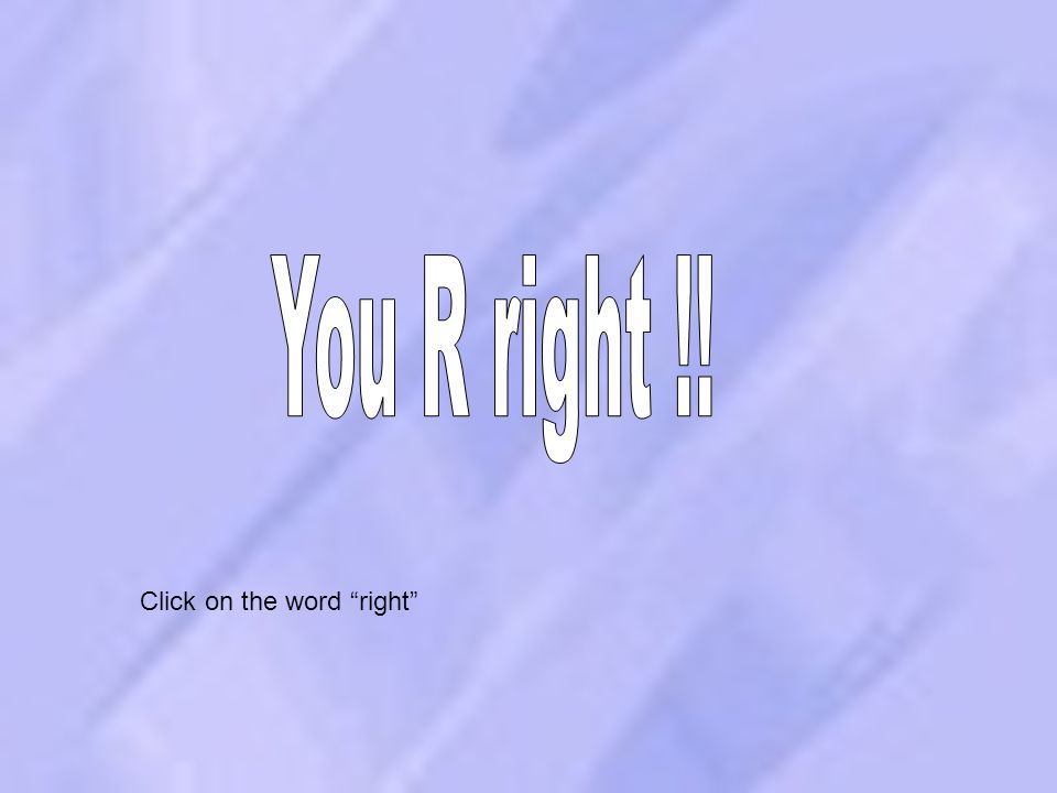 """11 Click on the word """"right"""""""