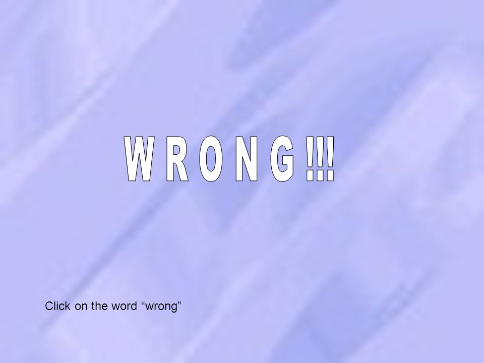 """12 Click on the word """"wrong"""""""