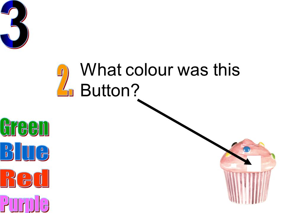 What colour was this Button