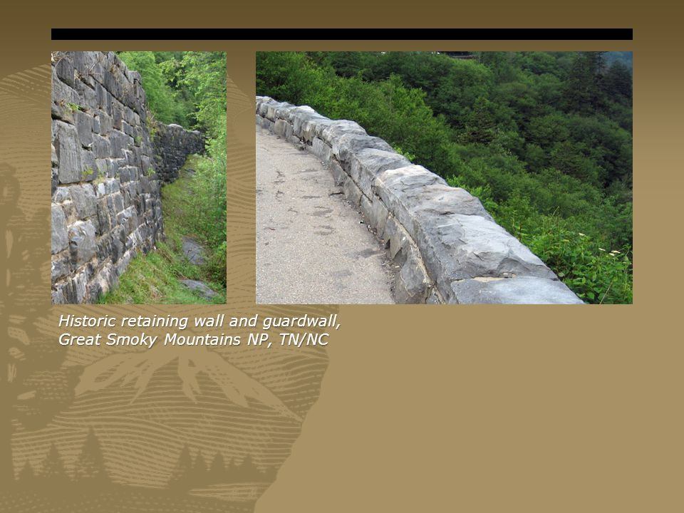 Historic retaining wall and guardwall, Great Smoky Mountains NP, TN/NC