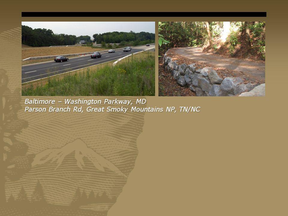 Baltimore – Washington Parkway, MD Parson Branch Rd, Great Smoky Mountains NP, TN/NC