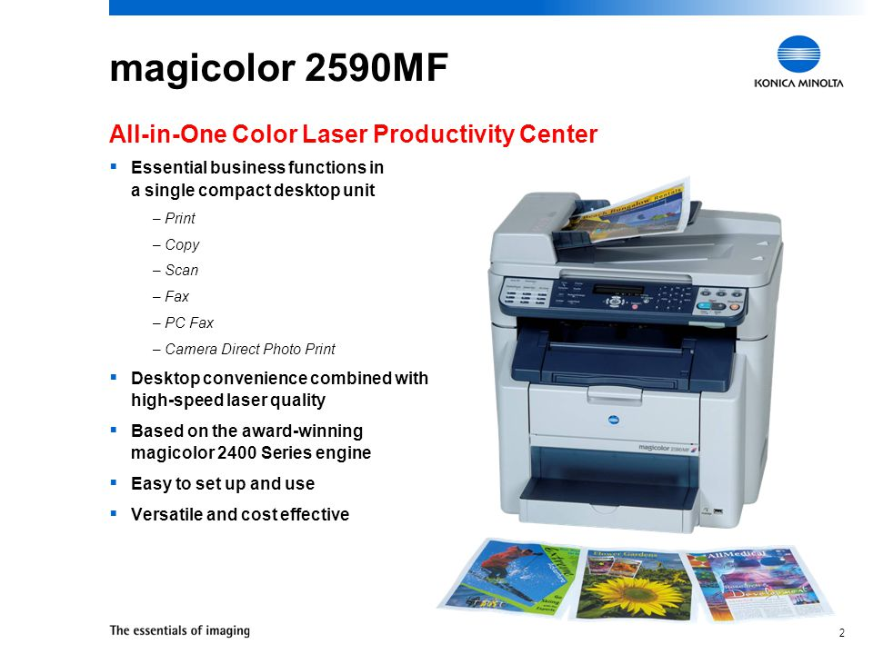 32 magicolor 2590MF AIO Management Tools: Printer Drivers  Windows and Macintosh printer drivers included –Windows Vista, Server 2003, XP, 2000 –Macintosh OS X supporting Bonjour networking technology  Easy-to-navigate graphical user interface Both Windows and Macintosh drivers feature a common user interface for easy navigation.