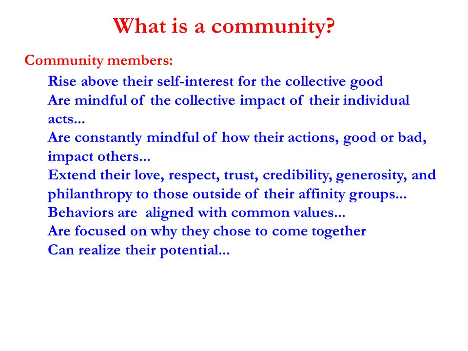 Individualism The rugged individualist Relationships Groups Teams Community How we live together.