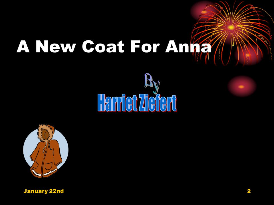 A New Coat For Anna January 22nd2