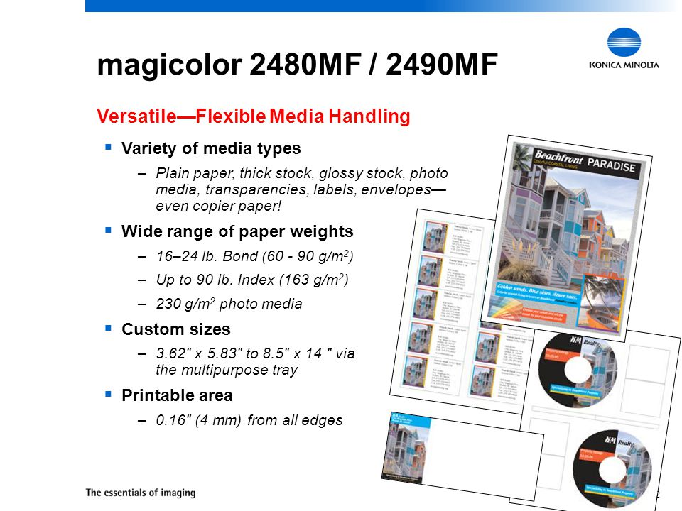 31 magicolor 2480MF / 2490MF Amazing Color—Color Controls and Tools  Enhanced Automatic Image Density Control (eAIDC) built-in calibration –Consistent quality without hands-on adjustments  Automatic ICC-based color matching –Generates the best possible color based on page contents  Support for Windows ICM and other ICC color management systems