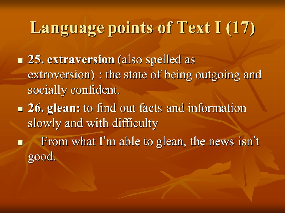 Language points of Text I (17) 25.