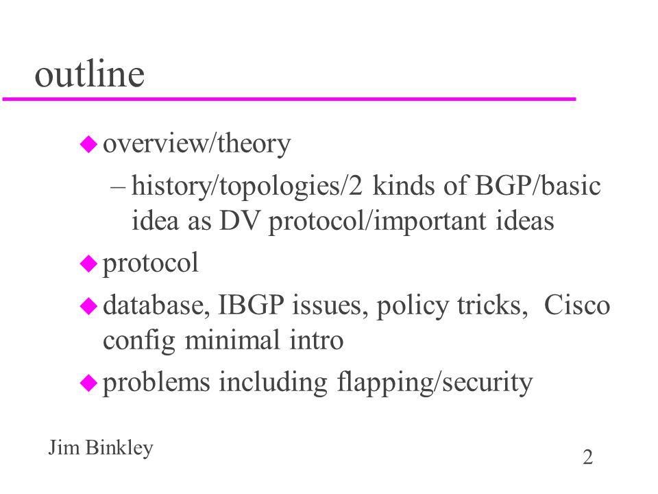 43 Jim Binkley full meshed IBGP must have peer connection for all peers