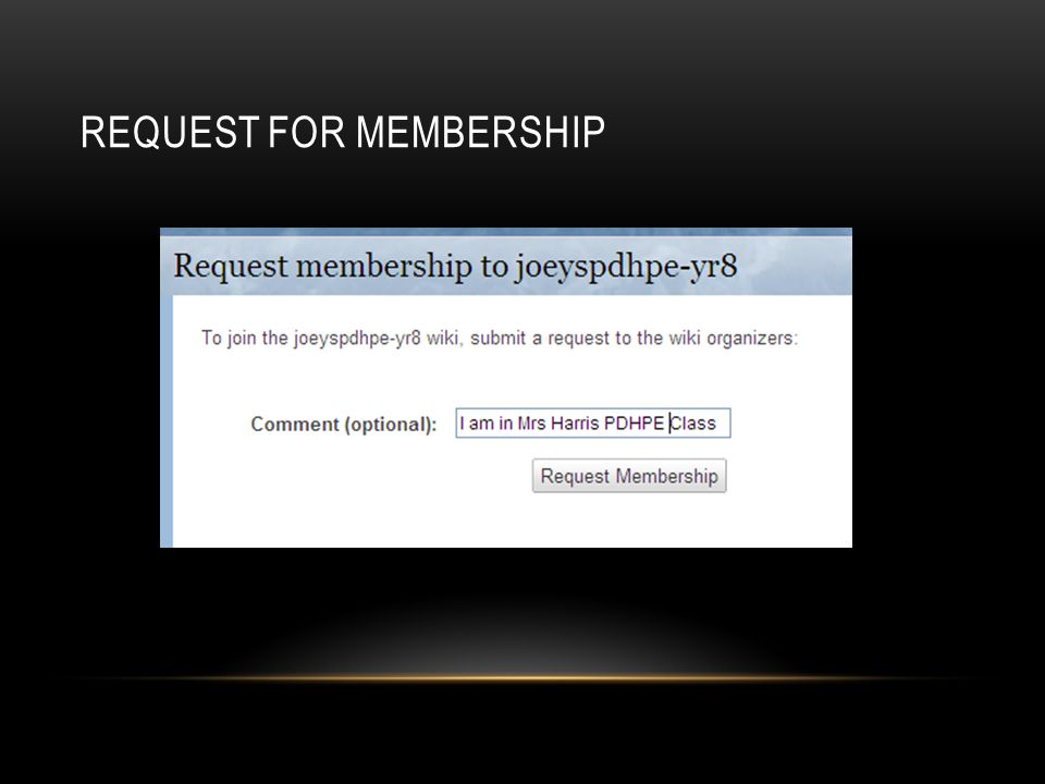 REQUEST FOR MEMBERSHIP