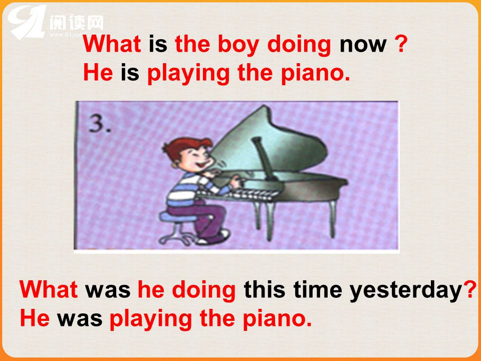 What is the boy doing now .He is playing the piano.