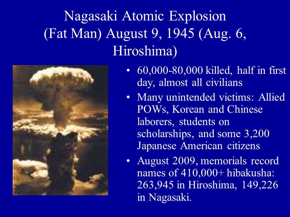 Nagasaki Atomic Explosion (Fat Man) August 9, 1945 (Aug.