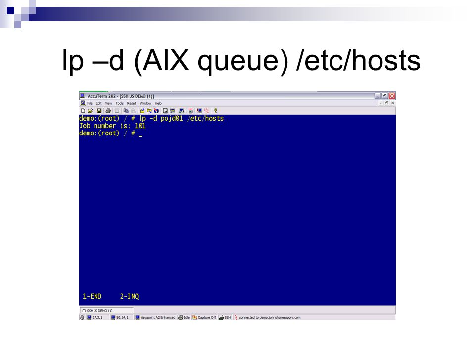 lp –d (AIX queue) /etc/hosts