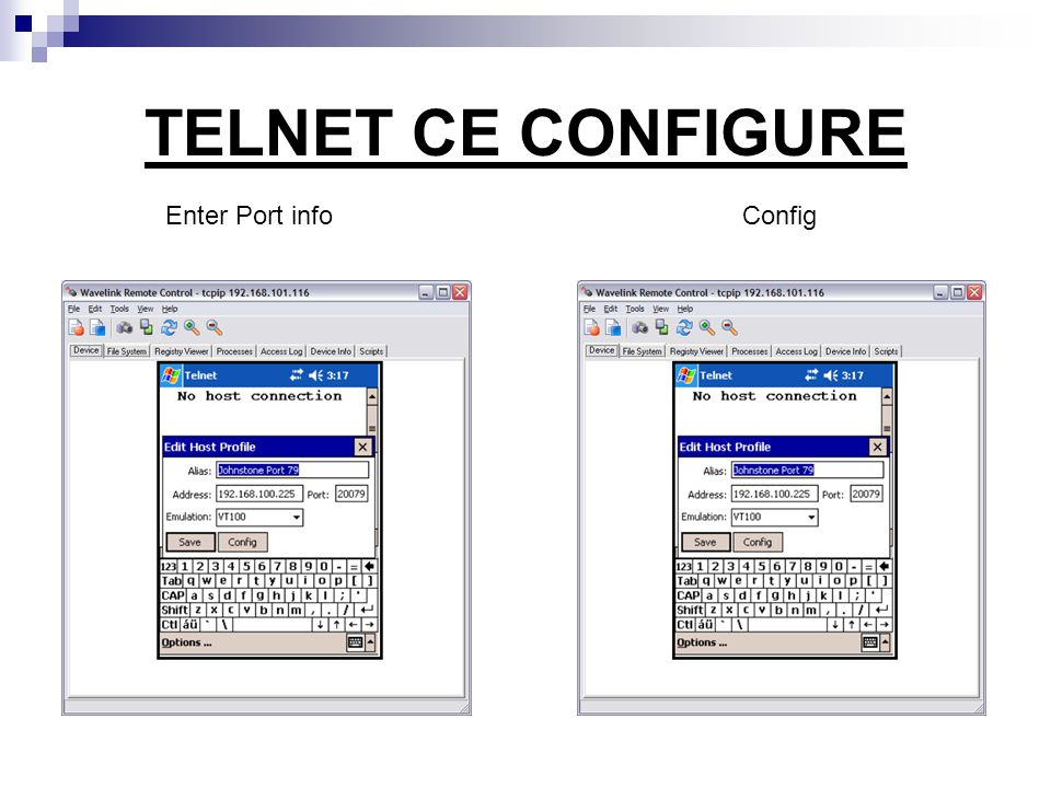 TELNET CE CONFIGURE Enter Port info Config