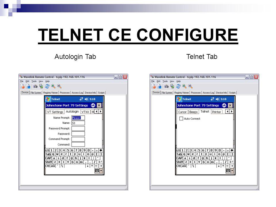 TELNET CE CONFIGURE Autologin Tab Telnet Tab