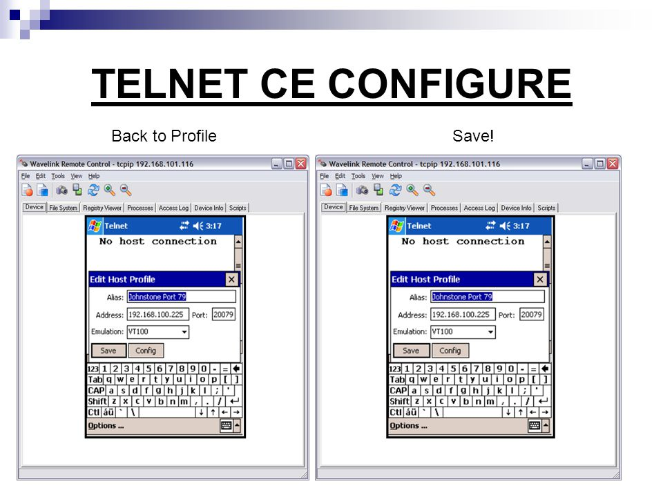 TELNET CE CONFIGURE Back to Profile Save!