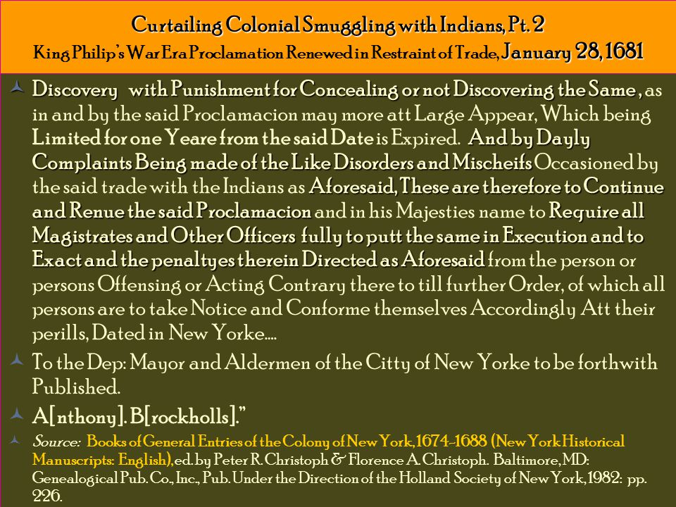 Curtailing Colonial Smuggling with Indians, Pt.