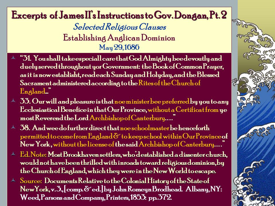 Excerpts of James II's Instructions to Gov. Dongan, Pt.